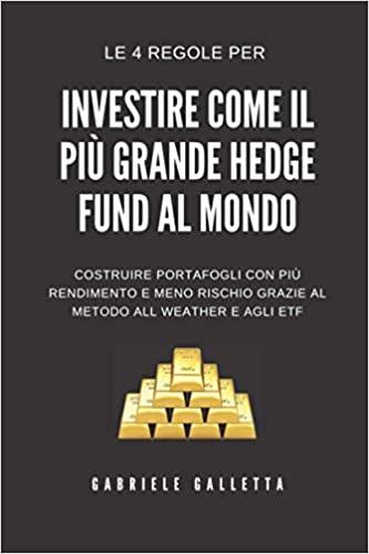 Investi come il più grande Hedge Fund al mondo